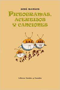 Pictogramas, Acertijos y Canciones